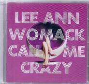 Lee Ann Womack - Call Me Crazy