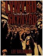 Lee Ballinger - Lynyrd Skynyrd: An Oral History