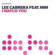 Lee-Cabrera Feat. Mim - I Watch You