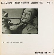 Lee Collins - Ralph Sutton Jazzola Six Vol.1