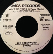 Lee Greenwood - Ain't No Trick (It Takes Magic)
