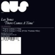 Lee Jones - There Comes A Time (Prins Thomas Rmx)