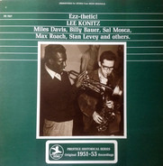 Lee Konitz , Miles Davis , Billy Bauer , Sal Mosca , Max Roach , Stan Levey - Ezz-thetic!