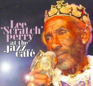 Lee Perry - At The Jazz Café