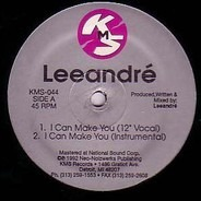 Leeandré - I Can Make You