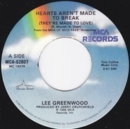 Lee Greenwood - Hearts Aren't Made To Break (They're Made To Love)