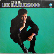 Lee Hazlewood - This Is Lee Hazlewood