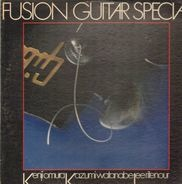Lee Ritenour, Kenji Omura, Kazumi Watanabe - Fusion Guitar Special