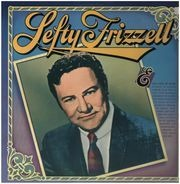 Lefty Frizzell - Lefty Frizzell [Columbia Historic Edition]