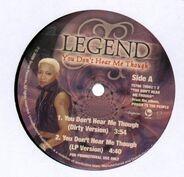 Legend - You Don't Hear Me Though
