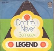 Legend - Don't You Never