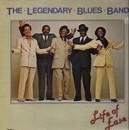 Legendary Blues Band - Life of Ease