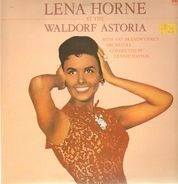 Lena Horne With Nat Brandwynne & His Orchestra - Lena Horne At The Waldorf Astoria