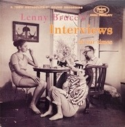 Lenny Bruce - Interviews of Our Times