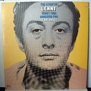 Lenny Bruce - The Story Of Lenny - What I Was Arrested For