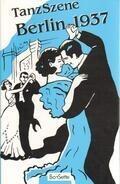 Leo Leux / Willi Kollo / Grammatikoff a.o. - Tanzsszene Berlin 1937