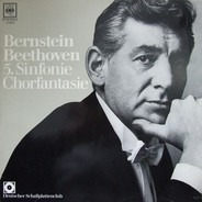 Leonard Bernstein - Ludwig van Beethoven - 5. Sinfonie Chorfantasie