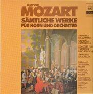 Leopold Mozart - Sämtliche Werke Für Horn Und Orchester