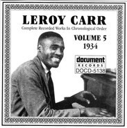 Leroy Carr - Complete Recorded Works In Chronological Order Volume 5 (1934)