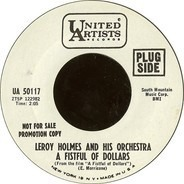 LeRoy Holmes Orchestra - A Fistful Of Dollars / License To Kill