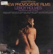 LeRoy Holmes Orchestra - Themes From The New Provocative Films