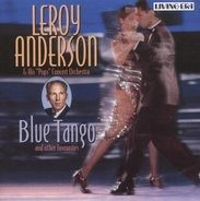Leroy Anderson & His Orchestra - Blue Tango