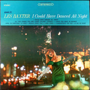 Les Baxter - I Could Have Danced All Night