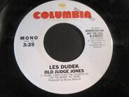 Les Dudek - Old Judge Jones