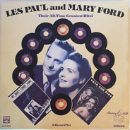 Les Paul & Mary Ford - Their All-Time Greatest Hits!