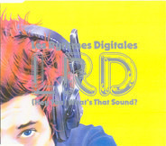 Les Rythmes Digitales - (Hey You) What's That Sound?