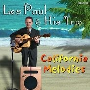 Les Paul & His Trio - California Melodies