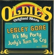 Lesley Gore - It's My Party / Judy's Turn To Cry