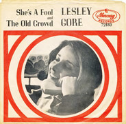Lesley Gore - She's A Fool / The Old Crowd