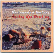 Lesley Rae Dowling - Unbounded Waters