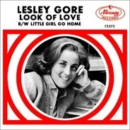 Lesley Gore - Look Of Love / Little Girl Go Home