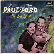 Les Paul & Mary Ford - Bye Bye Blues!