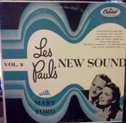Les Paul & Mary Ford - Les Paul's New Sound Vol. 2