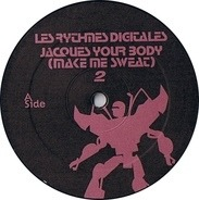 Les Rythmes Digitales - Jacques Your Body (Make Me Sweat) (Part 2)