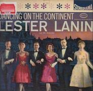 Lester Lanin And His Orchestra - Dancing On The Continent