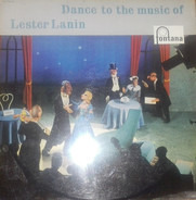 Lester Lanin and his Orchestra - Dance to the Music of Lester Lanin