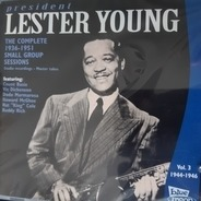 Lester Young - The Complete 1944-1946 Small Group Sessions, Vol. 3
