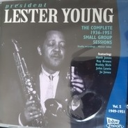 Lester Young - The Complete 1936-1951 Small Group Sessions, Vol. 5 1949-1951