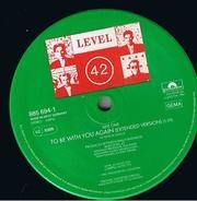 Level 42 - To Be With You Again
