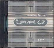 Level 42 - Forever Now