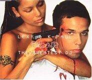 Lexy & K-Paul - The Greatest DJ