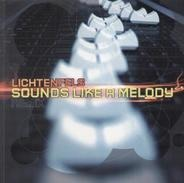 Lichtenfels - Sounds Like A Melody (Remix)