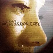 Lightforce - Big Girls Don't Cry