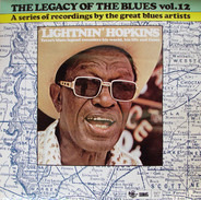 Lightnin' Hopkins - The Legacy Of The Blues Vol. 12