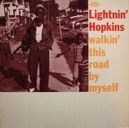 Lightnin' Hopkins - Walkin' This Road by Myself