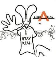 Like A Tim - Stay Real